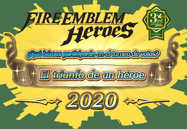 ¡Elige a los participantes del torneo de votos de Fire Emblem Heroes - El triunfo de un héroe 2020!